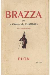 CHAMBRUN René de, (Général) -  Brazza