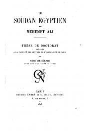 DEHERAIN Henri - Le Soudan égyptien sous Méhémet Ali