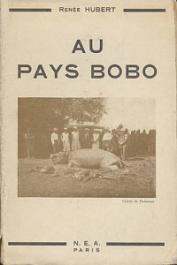HUBERT Renée - Au pays Bobo