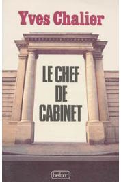CHALIER Yves - Le chef de cabinet
