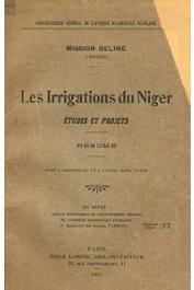 BELIME, (Mission) - Les irrigations du Niger. Etudes et projets / Résumé