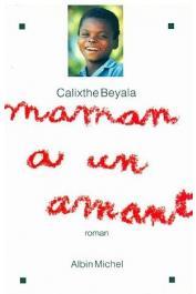 BEYALA Calixthe - Maman a un amant