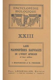 BIGOURDAN J., PRUNIER R. - Les mammifères sauvages de l'Ouest Africain et leur milieu