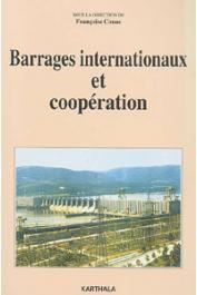 CONAC Françoise, (sous la direction de) - Barrages internationaux et coopération