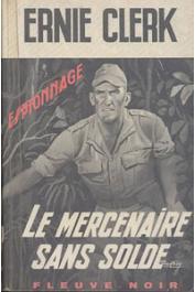 CLERK Ernie - Le mercenaire sans solde