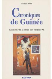 BARI Nadine - Chroniques de Guinée. Essai sur la Guinée des années 90
