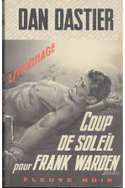 DASTIER Dan - Coup de soleil pour Frank Warden