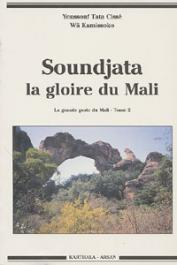 CISSE Youssouf Tata, WA KAMISSOKO - Soundjata, la gloire du Mali. La grande geste du Mali - Tome 2