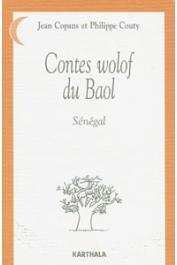 COPANS Jean, COUTY Philippe - Contes Wolof du Baol. Sénégal (éditions ultérieures)