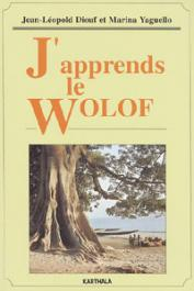 DIOUF Jean Léopold, YAGUELLO Marina - J'apprends le Wolof (livre + CD Audio)