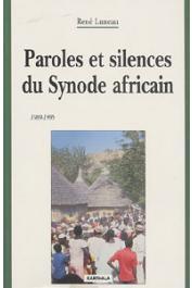 LUNEAU René - Paroles et silences du Synode africain (1984-1995)