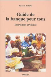 TAILLEFER Bernard - Guide de la banque pour tous. Innovations africaines