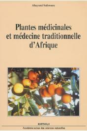 SOFOWORA Abayomi - Plantes médicinales et médecine traditionnelle d'Afrique. Nouvelle édition