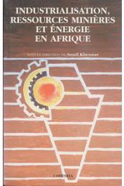 KHENNAS Smail - Industrialisation, ressources minières et énergie en Afrique