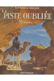 FRISON-ROCHE Roger - La piste oubliée (broché sous couverture illustrée)