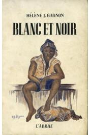 GAGNON Hélène J. - Blanc et noir