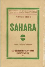 DIEGO Charles (pseud. du Général BROSSET) - Sahara
