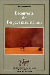 FREROT Anne-Marie - Découverte de l'espace mauritanien