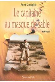 GASIGLIA René - Le capitaine au masque de sable