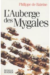 BALEINE Philippe de - L'auberge des mygales