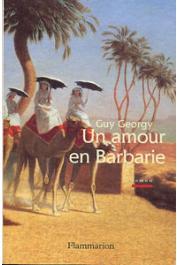 GEORGY Guy - Un amour en Barbarie