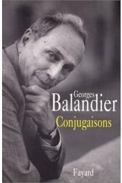 BALANDIER Georges - Conjugaisons