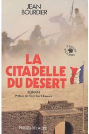BOURDIER Jean - La citadelle du désert