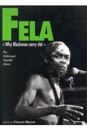 KAYODE IDOWU Mabinuori - Fela: Why Blackman Carry Shit