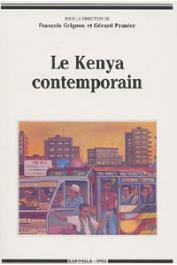 GRIGNON François, PRUNIER Gérard,  (éditeurs) - Le Kenya contemporain