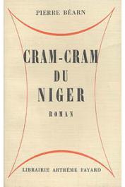 BEARN Pierre - Cram-cram du Niger
