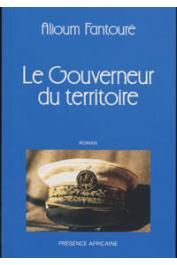 FANTOURE Mohamed Alioum - Le gouverneur du territoire: Le livre des cités du Termite ; 3