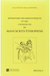 BEYLOT Robert, RODINSON Maxime - Répertoire des bibliothèques et des catalogues de manuscrits éthiopiens