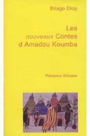 DIOP Birago - Les nouveaux contes d'Amadou Koumba (dernière édition)