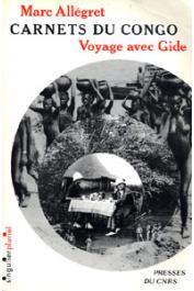 ALLEGRET Marc - Carnets du Congo: voyage avec Gide