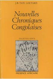 TATI LOUTARD Jean-Baptiste - Nouvelles chroniques congolaises