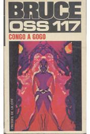 BRUCE Josette - Congo à gogo pour OSS 117