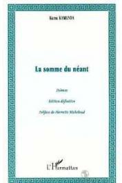 KAMA KAMANDA (Kama Sywor Kamanda) - La somme du néant . Edition définitive (2000)
