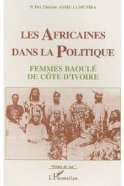 ASSIE-LUMUMBA N'dri Thérèse - Les africaines dans la politique: femmes baoulé de Côte d'Ivoire