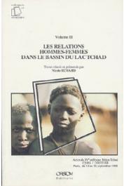 Actes du IVème Colloque Méga-Tchad (Paris, septembre 1988). Volume 2: les relations hommes-femmes dans le bassin du Lac Tchad