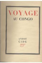 GIDE André - Voyage au Congo, suivi du retour du Tchad