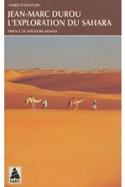 DUROU Jean-Marc - L'exploration du Sahara