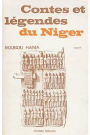 BOUBOU HAMA - Contes et légendes du Niger. Tome V