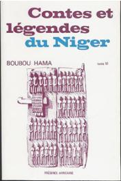 BOUBOU HAMA - Contes et légendes du Niger. Tome VI