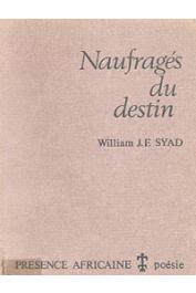 SYAD William J.F. - Naufragés du destin