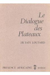 TATI LOUTARD Jean-Baptiste - Le dialogue des plateaux