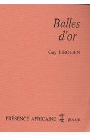 TIROLIEN Guy - Balles d'or