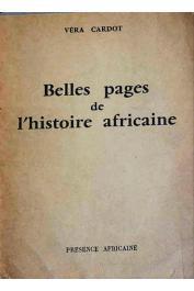 CARDOT Véra - Belles pages de l'histoire africaine