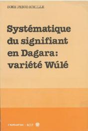 SOME Penou-Achille - Systématique du signifiant en Dagara - variété wulé