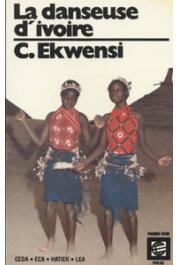 EKWENSI Cyprian, NGUGI WA THIONG'O, LA GUMA Alex, et alia - La danseuse d'ivoire et autres nouvelles