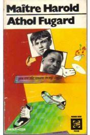 FUGARD Athol - Maître Harold